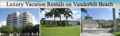 Vacation rentals - beach rentals - luxury rentals on Vanderbilt Beach Naples FL